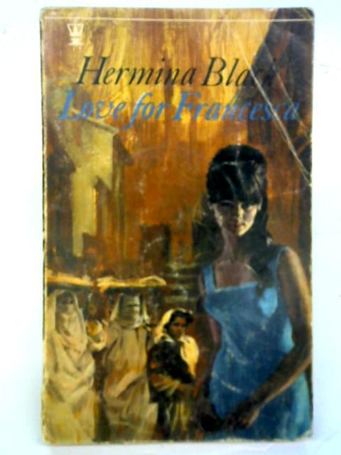 Love for Francesca By Hermina Black