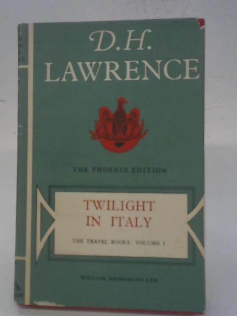 Twilight In Italy By D H Lawrence