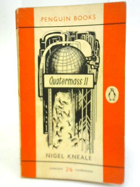 Quartermass II By Nigel Kneale