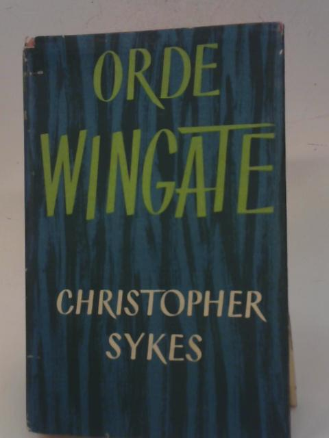 Orde Wingate By Christopher Sykes