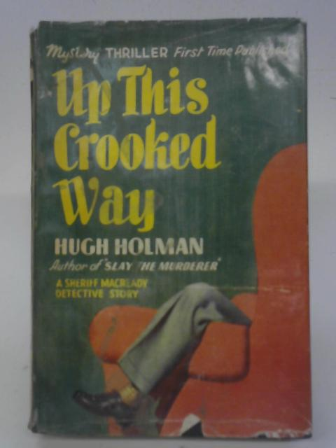 Up This Crooked Way By Hugh Holman