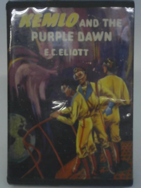 Kemlo and the Purple Dawn By E.C. Eliott