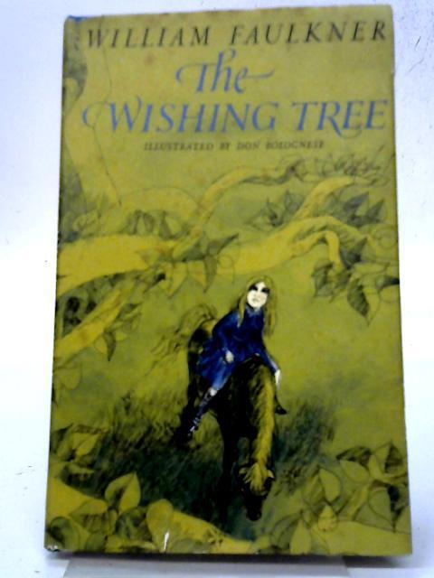 Wishing Tree By William Faulkner