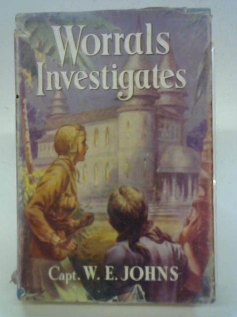 Worrals Investigates By Capt. W.E. Johns