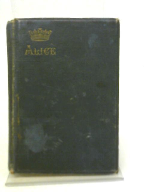 The Alice Birthday Book By Mrs. C. Ferguson-Davie