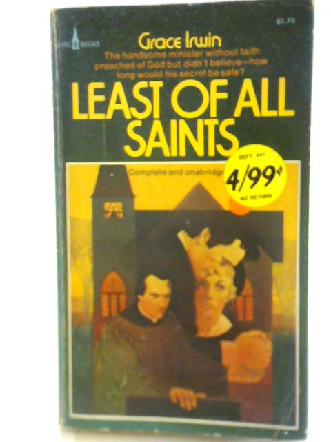 Least Of All Saints By Grace Irwin