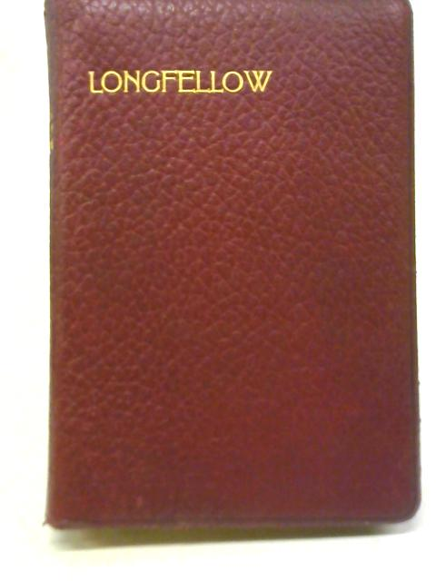 The Poetical Works of Henry Wadsworth Longfellow By Henry Longfellow