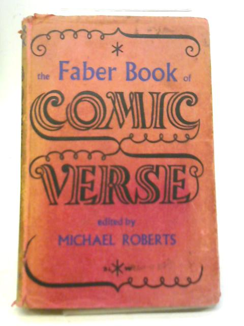 The Faber Book of Comic Verse By Michael Roberts