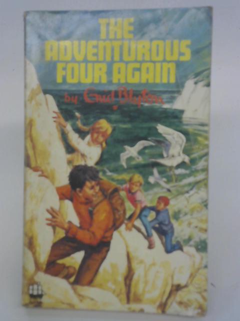 The Adventurous Four Again By Enid Blyton