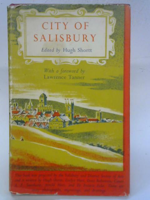 City of Salisbury. By Hugh Shortt