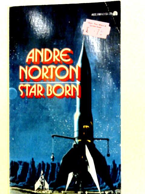 Star Born By Norton Andre