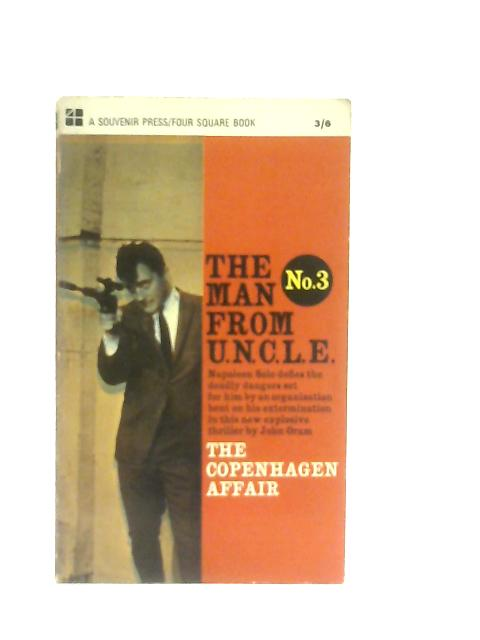 The Man From Uncle No.3, The Copenhagen Affair By John Oram