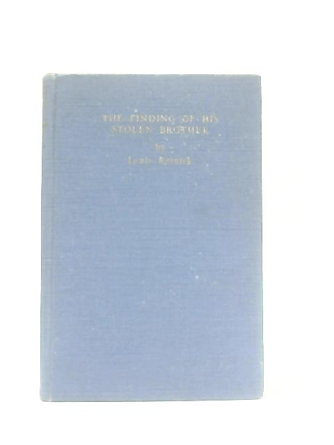 The Finding Of His Stolen Brother By Louis Resnick