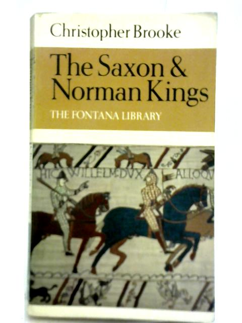 The Saxon and Norman Kings By Christopher Brooke