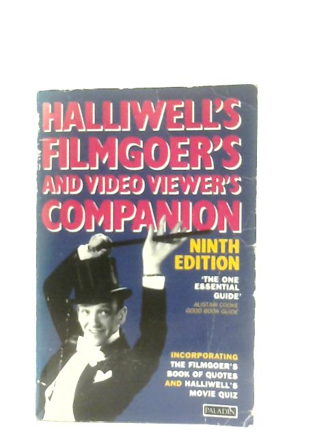 Halliwell's Filmgoer's and Video Viewer's Companion By Leslie Halliwell