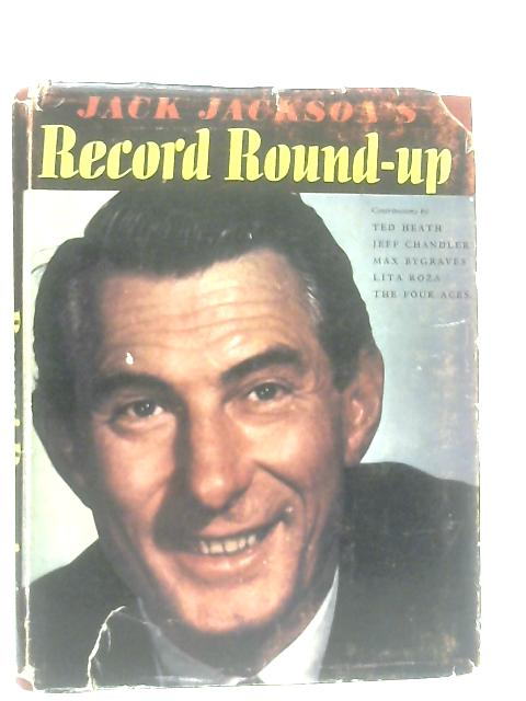 Jack Jackson's Record Round-Up By Don Nicholl (Ed.)