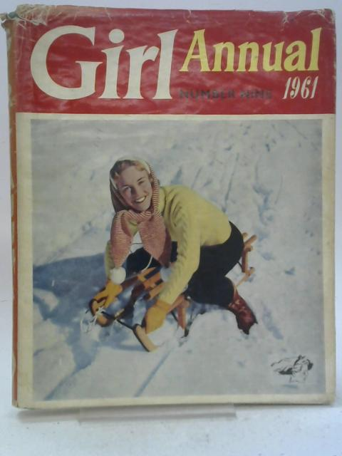 Girl Annual Number 9 1961 By Clifford Makins (editor)