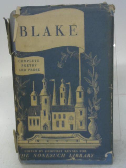 Poetry and Prose of William Blake By Geoffrey Keynes (Ed)