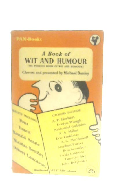 A Book of Wit and Humour By Michael Barsley