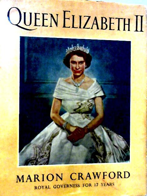 Queen Elizabeth II By Marion Crawford