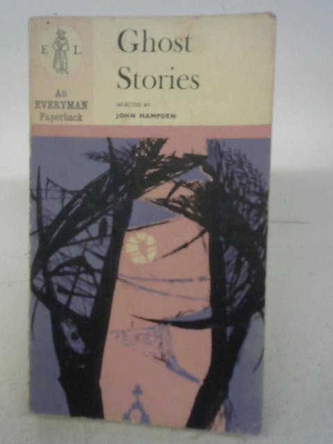 Ghost Stories By John Hampden ()