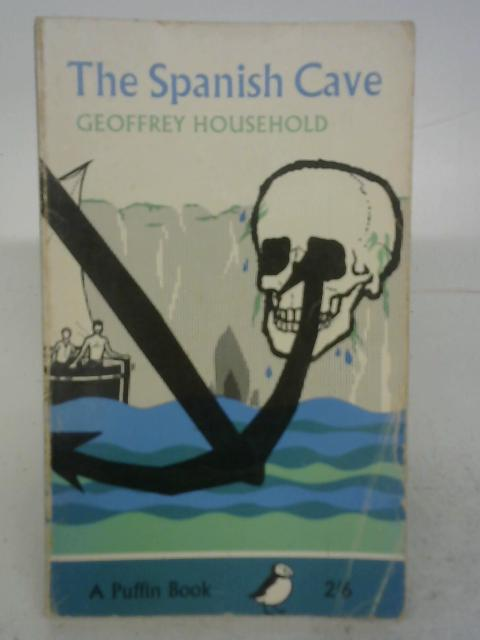 The Spanish Cave By Geoffrey Household