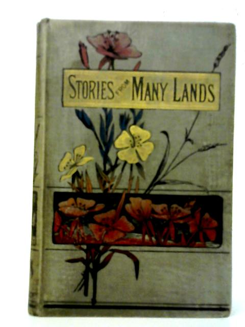 Stories from Many Lands By Sarah Wood and Other s