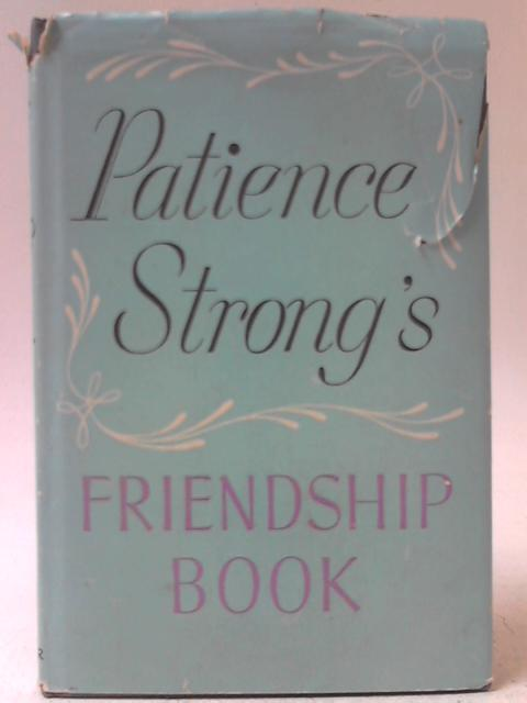 Patience Strong's Friendship Book By Patience Strong