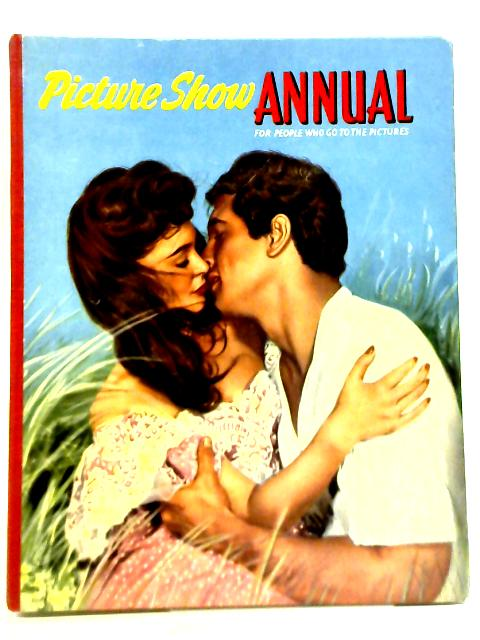 Picture Show Annual 1956 By Unstated