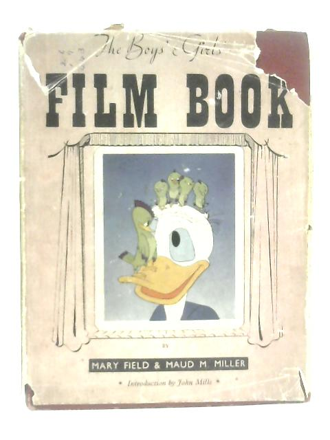 Boys' and Girls' Film Book By Mary Field
