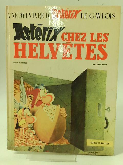 Asterix Chez Les Helvetes By R Goscinny A Uderzo