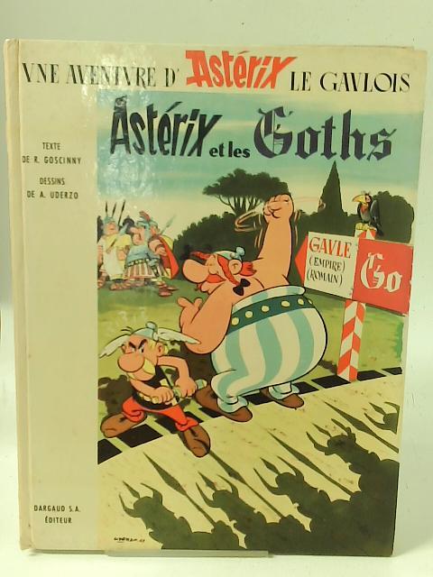 Asterix Et Les Goths By R Goscinny Dessins De Uderzo