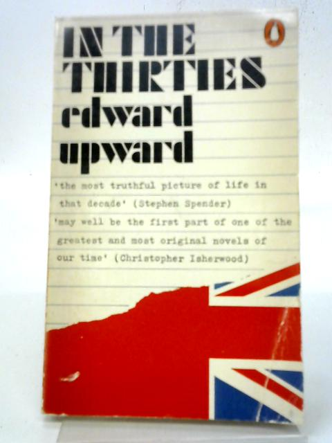 In The Thirties By Edward Upward