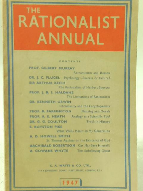 The Rationalist Annual for the Year 1947 By Frederick Watts (Ed)