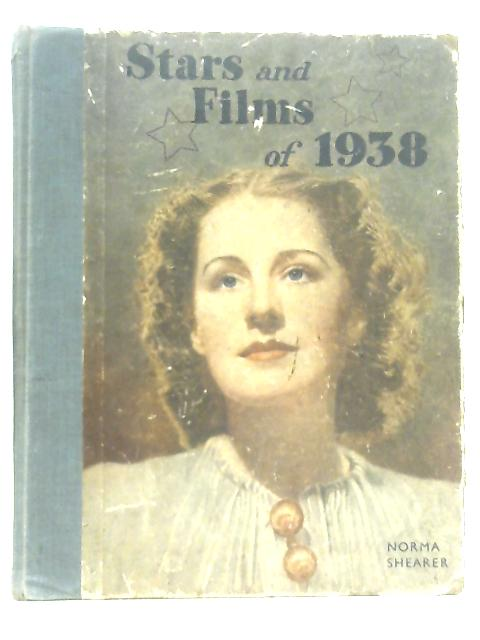 Stars and Films of 1938 By Anon