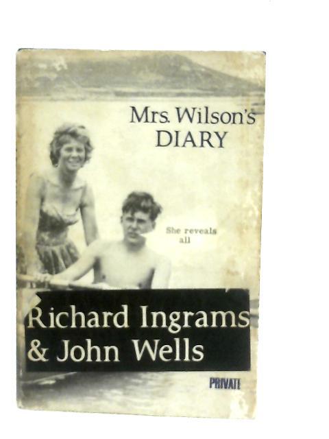 Mrs. Wilson's Diary By Richard Ingrams and John Wells