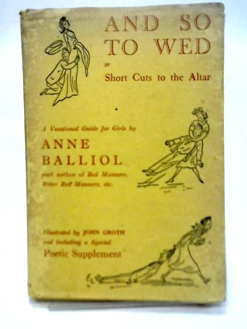 And So to Wed By Anne Balliol