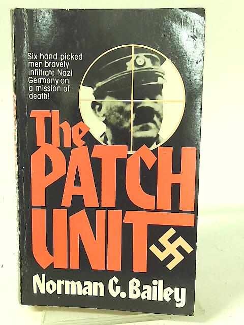 The Patch Unit By Norman G Bailey