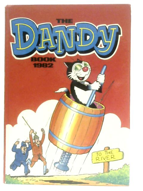 The Dandy Book 1982 (Annual) By Anon