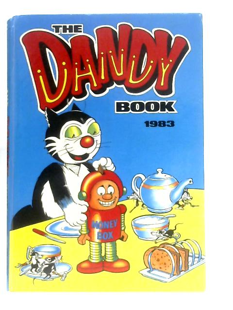 The Dandy Book 1983 By Anon