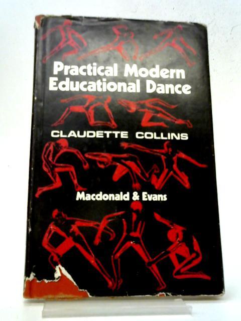 Practical Modern Educational Dance By Claudette Collins