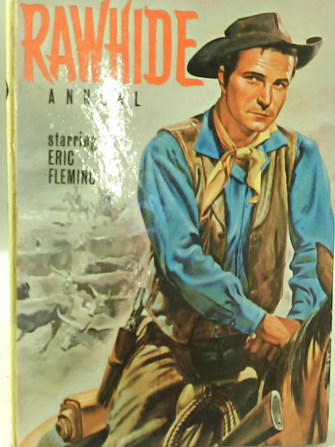 Rawhide Annual By Anonymous