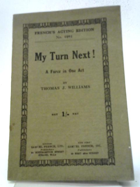 My Turn Next By Thomas J Williams