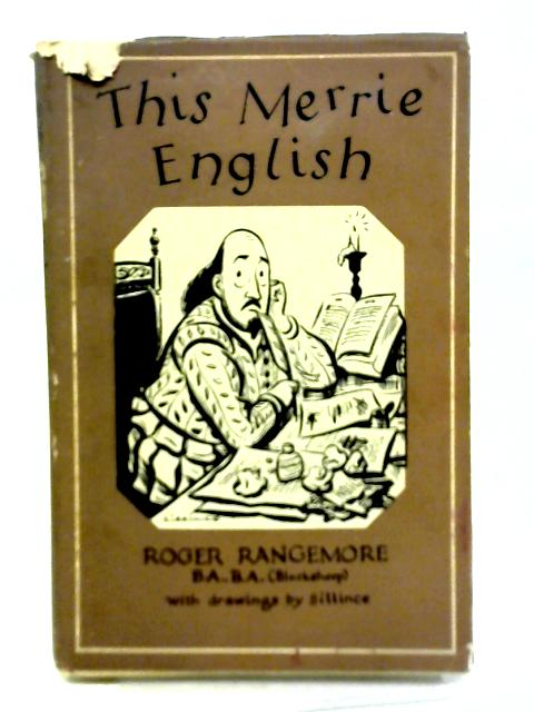 This Merrie English: First Slips in Literature By Roger Rangemore