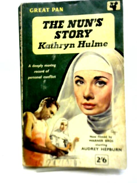 The Nun's Story By Kathryn Hulme