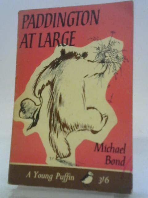 Paddington at Large By Michael Bond