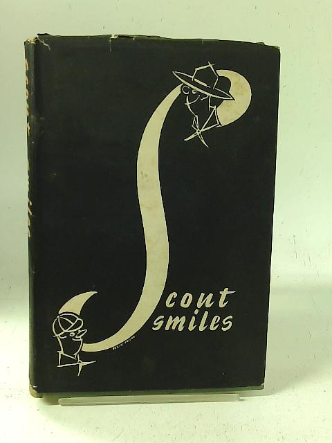 Scout Smiles: a Miscellany of Mild Mockery by Scout and Other Cartoonists By E G W Wood (ed)