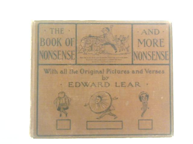 The Book of Nonsense; to which is added More Nonsense By Edward Lear