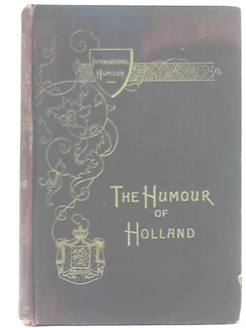 The Humour Of Holland By Various