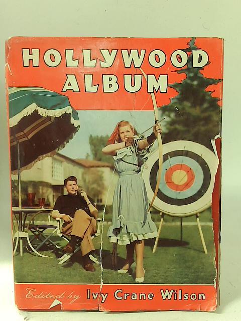 Hollywood Album By Ivy Crane Wilson